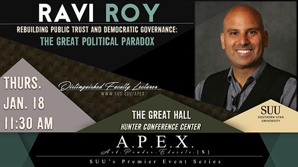 Ravi Roy - January 18, 2018 | A P E X  | SUU
