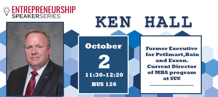 Ken Hall - October 2, 2018 | School of Business | SUU