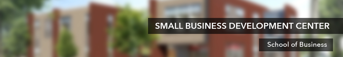 Welcome   Small Business Development Center   School of